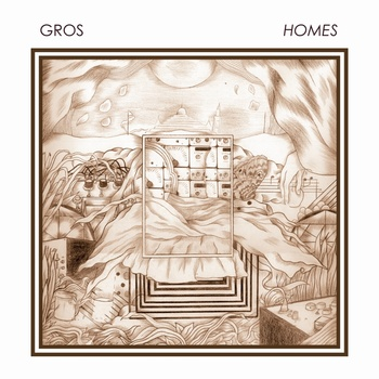 Gros – Homes – Lapsus Records