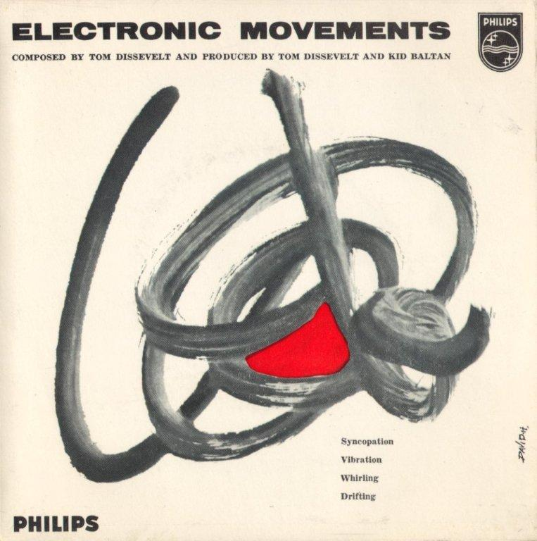 Tom Dissevelt & Kid Baltan - Electronic Movements
