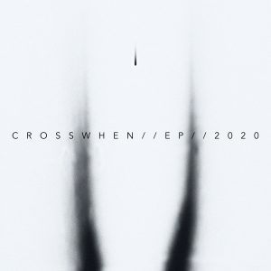 Crosswhen EP 2020